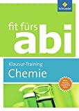 Fit fürs Abi: Chemie Klausur-Training