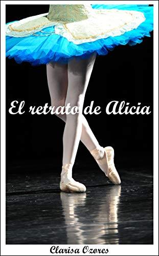 El retrato de Alicia por Clarisa Ozores