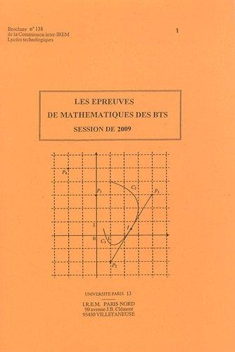 Les épreuves de mathématiques aux BTS 2009