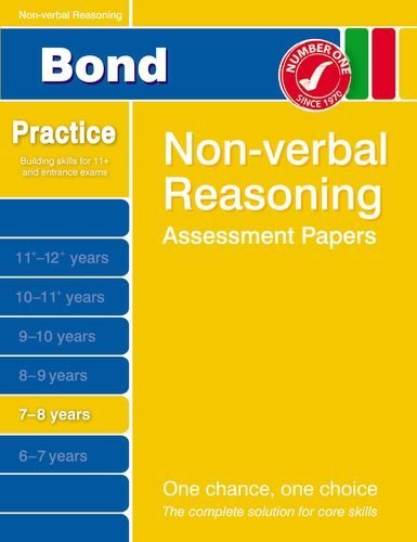Bond Non-verbal Reasoning Assessment Papers 7-8 years by Andrew Baines (2014-11-01)