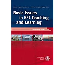 Basic Issues in EFL Teaching and Learning (Anglistische Forschungen, Band 420)