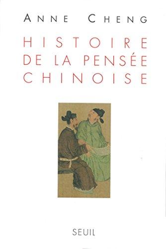 Histoire de la pensée chinoise (LIVRE REFERENCE) par Anne Cheng
