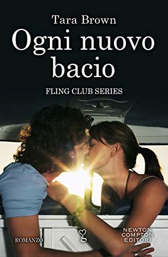 Ogni nuovo bacio di [Brown, Tara]