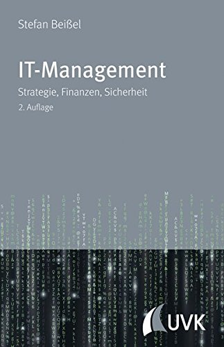 IT-Management. Strategie, Finanzen, Sicherheit