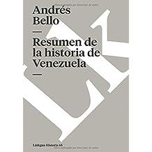 Resumen de la historia de Venezuela (Memoria) (Spanish Edition)