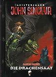 Geisterjäger John Sinclair - Die DRachensaat - Jason Dark