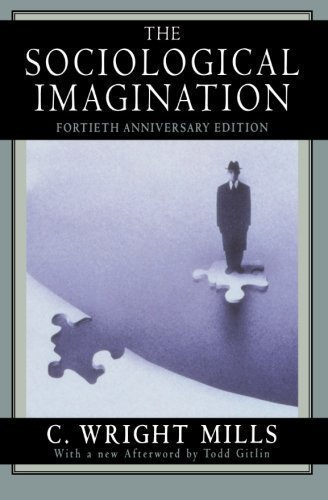 Sociological Imagination by Mills, C. Wright New Edition (1999)