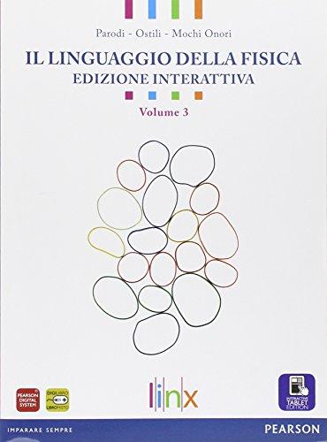Linguaggio della fisica. Per le Scuole superiori. Con e-book. Con espansione online: 3