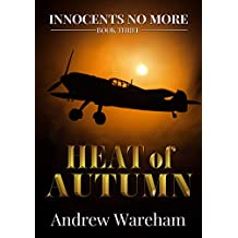 Heat of Autumn (Innocents No More Book 3) (English Edition)