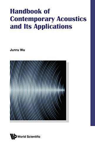 Handbook of Contemporary Acoustics and Its Applications (English Edition)