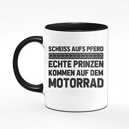 Motorrad Tasse Scheiss aufs Pferd echte Prinzen kommen auf dem Motorrad - Kaffeetasse Geschenk für Motorradfahrer/Biker / Motorradfan - 2