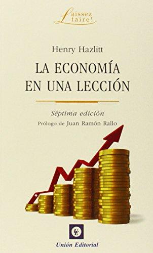 La economía en una lección (Laissez faire!)