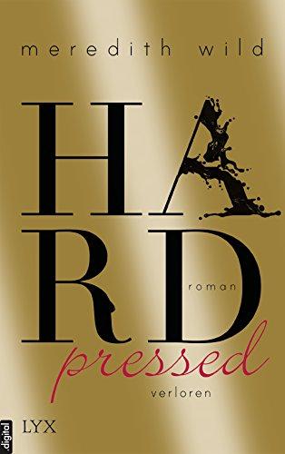 Hardpressed - verloren von [Wild, Meredith]