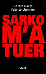 Sarko m'a tuer