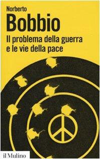 Il problema della guerra e le vie della pace