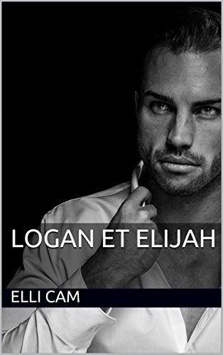 Logan et Elijah (tome t. 1)