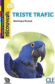 Triste trafic - Niveau B1.1 - Lecture Découverte - Ebook