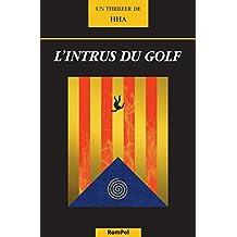 L'intrus du golf: Thriller catalan