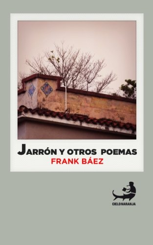 Jarrón y otros poemas por Frank Báez