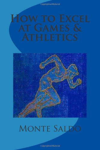 How to Excel at Games & Athletics