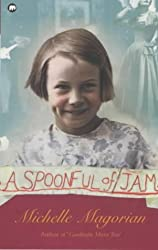 A Spoonful of Jam (Mammoth read) by Michelle Magorian (1998-10-01)