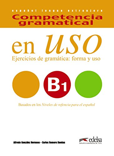 En uso. B1. Competencia gramatical. Per le Scuole superiori. Con espansione online: 3