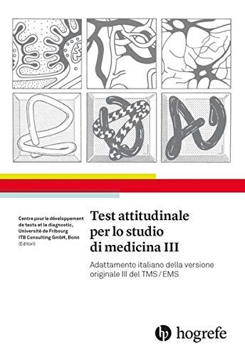 Test attitudinale per lo studio di medicina III: Adattamento italiano della versione originale III del TMS/EMS