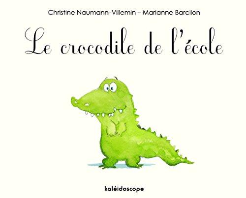 Le Crocodile de l'Ecole par Marianne Barcilon