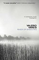 River of Shadows by Varesi, Valerio (2011) Paperback