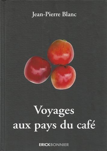 Voyages aux pays du café