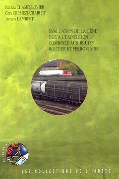 Evaluation de la gne due  l'exposition combine aux bruits routier et ferroviaire
