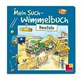 Mein Such-Wimmelbuch Baustelle