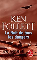 La Nuit de tous les dangers de Ken Follett