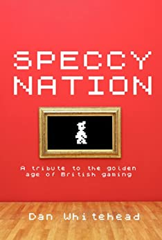 Speccy Nation by [Whitehead, Dan]
