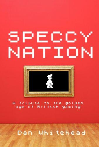 Speccy Nation (English Edition) por Dan Whitehead