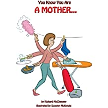 You Know You Are A Mother: 8 by Richard McChesney (6-Mar-2014) Paperback