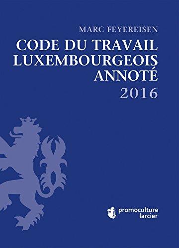 Code du travail annoté 2016