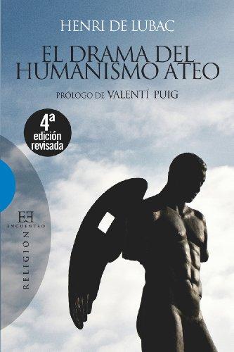 El drama del humanismo ateo: Prólogo de Valentí Puig (Ensayo nº 462)