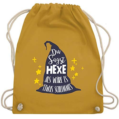 Halloween - Du sagst Hexe als wäre es etwas Schlimmes - Unisize - Senfgelb - WM110 - Turnbeutel & Gym Bag
