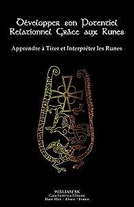 Développer son Potentiel Relationnel Grâce aux Runes par William SK