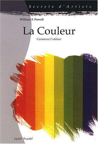 La couleur : Comment l'utiliser