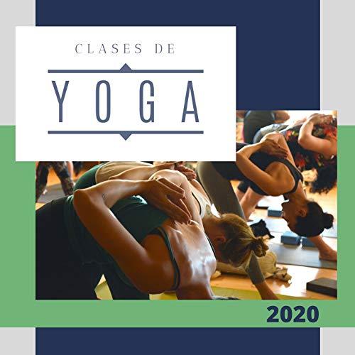 Clases de Yoga 2020: Música de Ambiente New Age para Realizar las Posturas de Yoga y Meditación