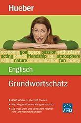 Grundwortschatz Englisch: 8 000 Wörter zu über 100 Themen