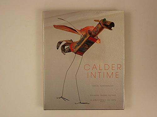 Calder Intime (Collection maitres d'hier et d'aujourd'hui) por Daniel Marchesseau