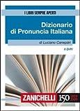 Image de Il DIPI. Dizionario di pronuncia italiana