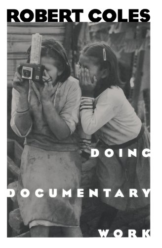 Doing Documentary Work (New York Public Library Lectures in Humanities) por Robert Coles