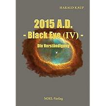 2015 A.D. Black Eye IV
