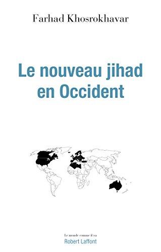 Le Nouveau Jihad en Occident