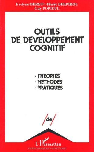 Outils de développement cognitif par Evelyne Deret, Pierre Delpirou, Guy Popieul