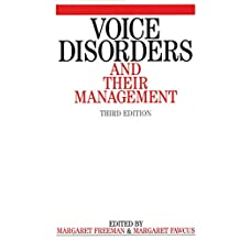 Voice Disorders and Their Management Third Edition